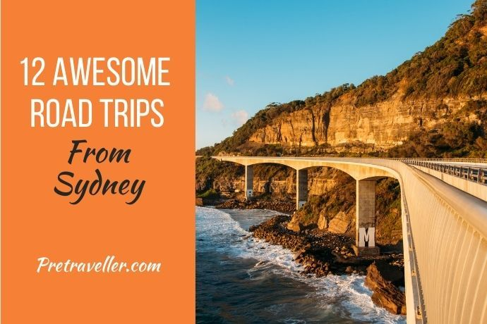 12 Awesome Road Trips From Sydney