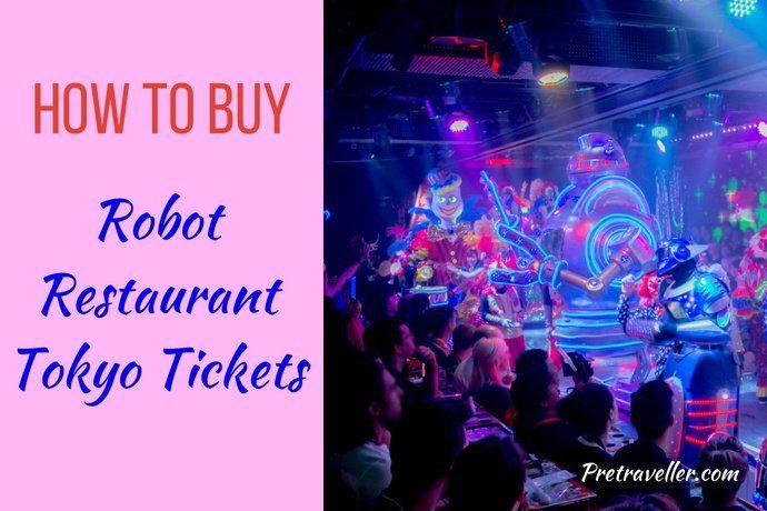 How to Book Robot Restaurant Tokyo Tickets