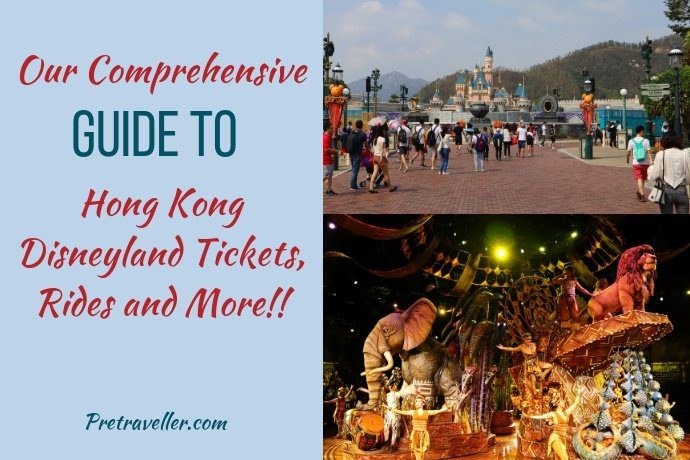 Our Comprehensive Guide to Hong Kong Disneyland Tickets, Rides and Much More
